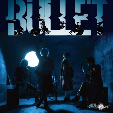 弾丸 NO LIMIT(Dangan NO LIMIT) - BULLET (Limited Edition)