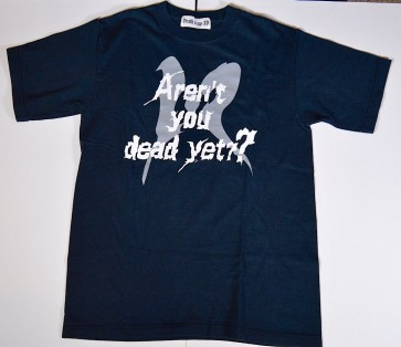 12012 - Are you dead yet? shirt