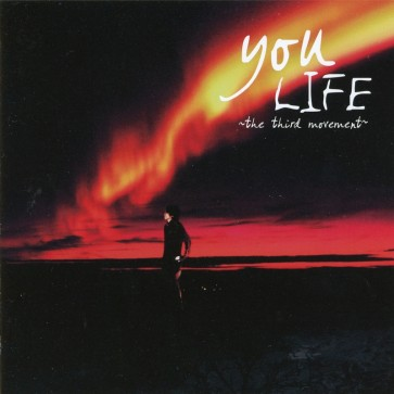 you - LIFE ~the third movement~ (Limited Edition)