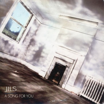 JILS - A SONG FOR YOU