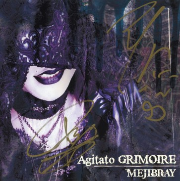 MEJIBRAY - Agitato GRIMOIRE (Type A) (SIGNED)