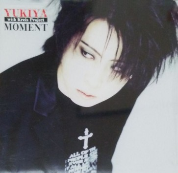Yukiya with Kreis Project - MOMENT