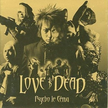 Psycho Le Cemu - LOVE IS DEAD (Limited Edition)