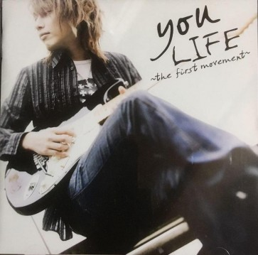 you - LIFE~the first movement~ (Limited Edition)