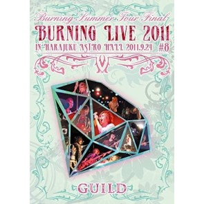 ギルド(Guild) - Burning Summer Tour Final in 原宿 ASTRO HALL 2011.9.24 Burning LIVE 2011 #8