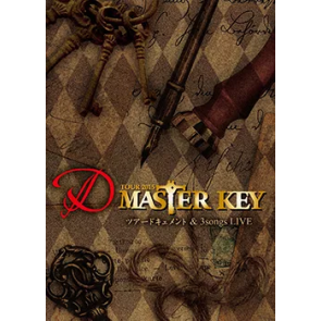 D - TOUR 2015 MASTER KEY ツアードキュメント & 3songs LIVE