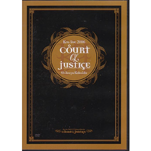 Kra - COURT of JUSTICE 2006.12.27渋谷公会堂