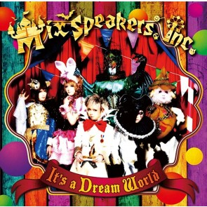 Mix Speakers, Inc. - It's a Dream World (Regular Edition)