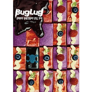 BugLug - HAPPY BIRTHDAY KILL YOU (Limited Deluxe Edition)
