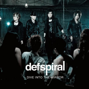 defspiral- DIVE INTO THE MIRROR (Limited Edition)