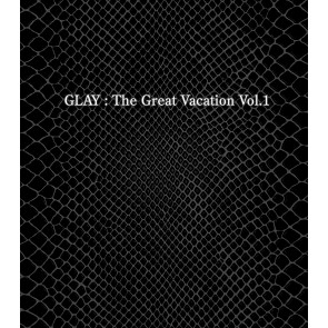 GLAY - THE GREAT VACATION VOL.1 ~SUPER BEST OF GLAY~ (Regular Edition)