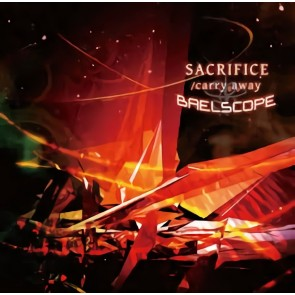 Baelscope - SACRIFICE/carry away