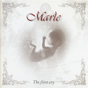 Marie - The first cry
