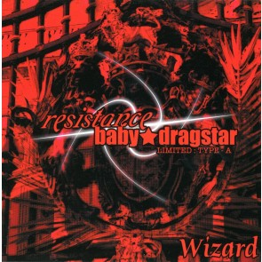 Wizard - resistance/baby★dragstar (Type A)