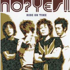 NO?YES!! - RIDE ON TIME