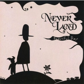 NEVER LAND - Beautiful Days