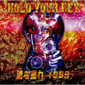 V.A. - HOLD YOUR KEY 鍵を握れ!1999