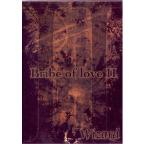 Wizard - Bribe of Love 2