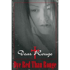 Dear Rouge - Dye Red Than Rouge
