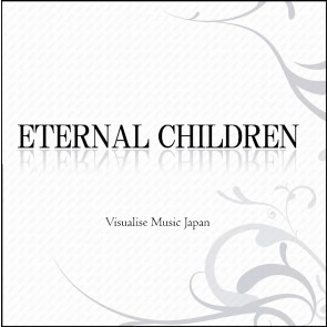 V.A. - ETERNAL CHILDREN